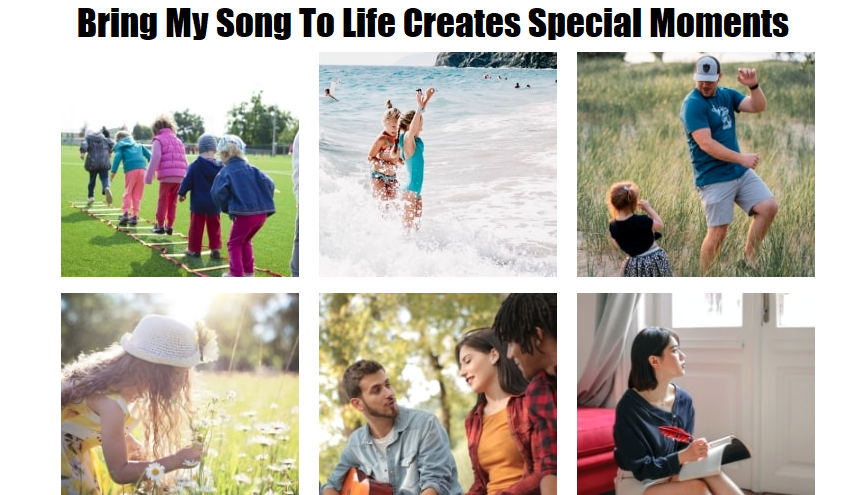 Bring My Song To Life Creates Special Moments