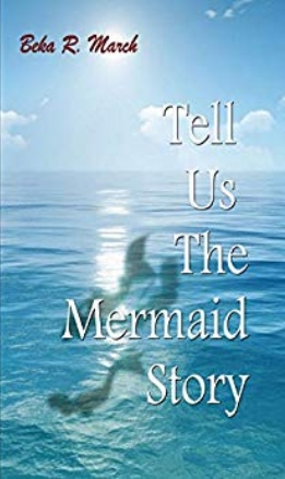 Tell Us the Mermaid Story