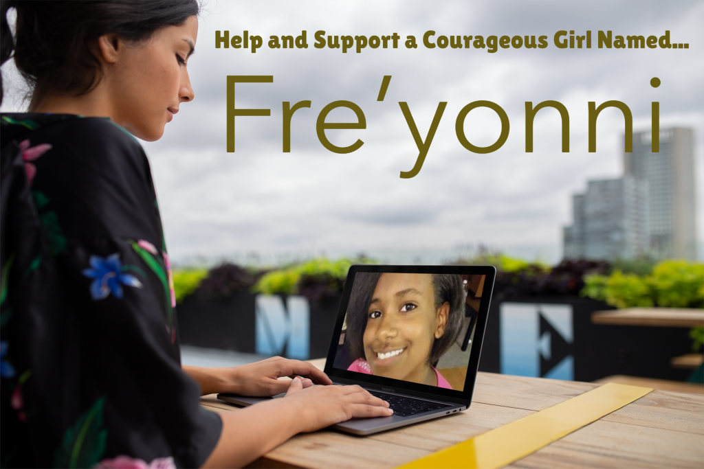 Be a Hero: Help and Support a Courageous Girl Named Fre'yonni